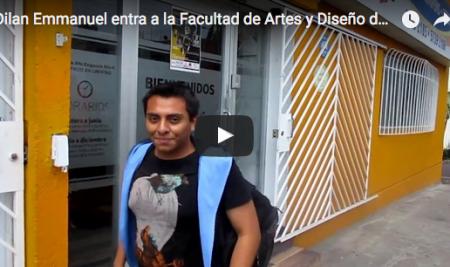 Testimonio Dilan Emmanuel entra a la Facultad de Artes y Diseño de la UNAM